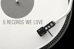 March: 5 Records We Love