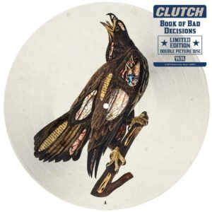 Record of the Week- CLUTCH – Book of Bad Decisions