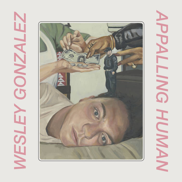 RECORD OF THE WEEK//WESLEY GONZALEZ – APPALLING HUMAN