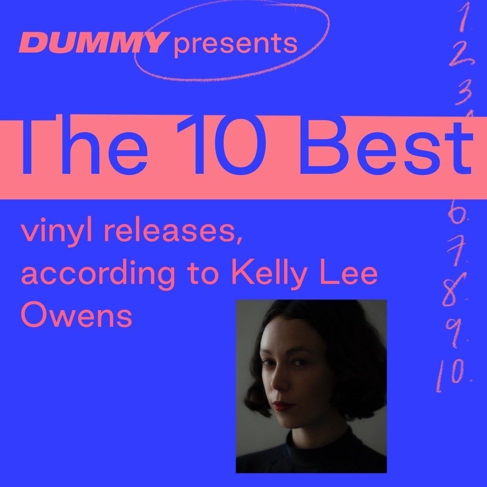 Dummy Presents: Kelly Lee Owens